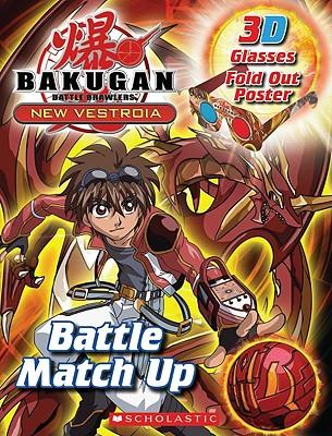 Bakugan: Battle Match Up 3-D By West, Tracey